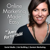 amy porterfield marketing made easy podcast
